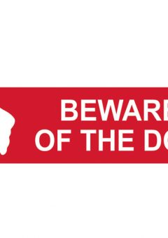 Beware Of The Dog - PVC 200 x 50mm 7